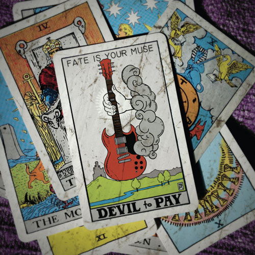 Devil To Pay 'Fate Is Your Muse'