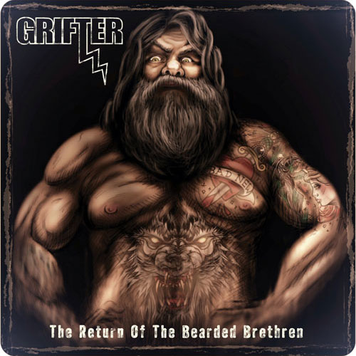 Grifter 'The Return Of The Bearded Brethren'