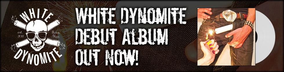 White Dynomite - Album Out Now
