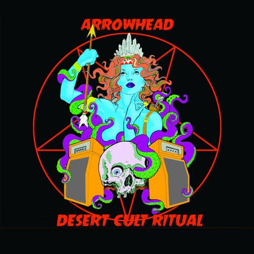 Arrowhead 'Desert Cult Ritual'