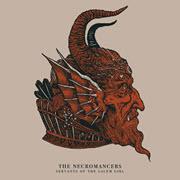 The Necromancers 'Servants of the Salem Girl'