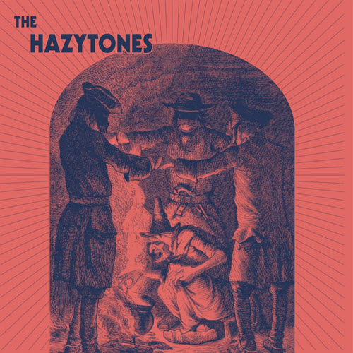 The Hazytones 'S/T'