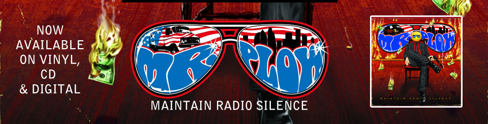 Mr. Plow 'Maintain Radio Silence'