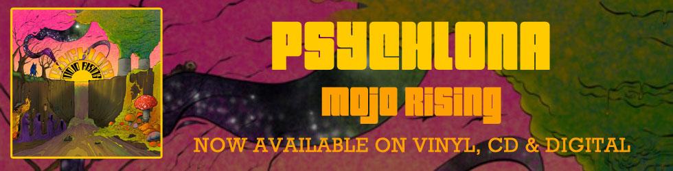 Psychlona 'Mojo Rising'