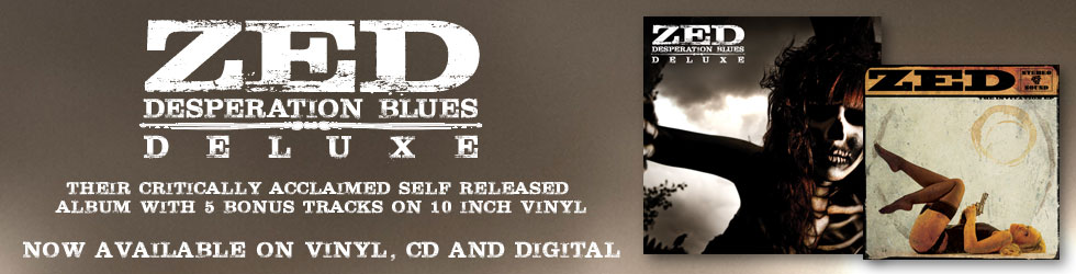 ZED 'Desperation Blues Deluxe'