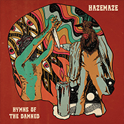 Hazemaze 'Hymns of the Damned'